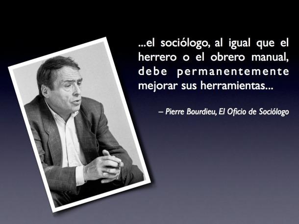 pierre bourdieu sociólogo herramientas frases