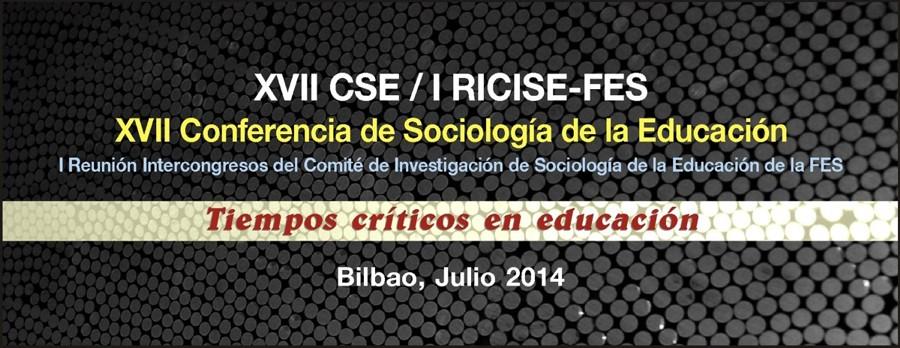 XVII Conferencia de Sociología de la Educación de la ASE (XVII CSE) y la I Reunión Intercongresos del Comité de Investigación de Sociología de la Educación de la FES (I RICISE),