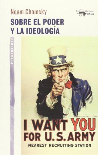 noam sobre el poder y la ideología